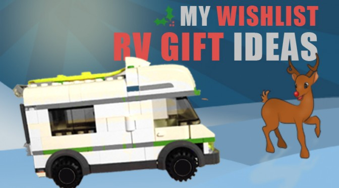 My Christmas Wishlist and RVing Gift Ideas